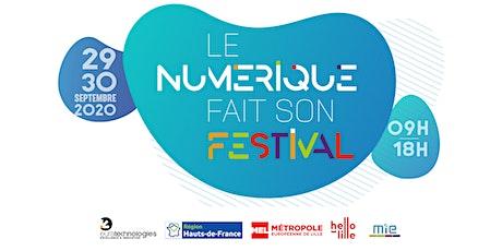 Le Numérique Fait son Festival [REPORTE] billets