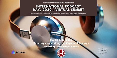 Hindenburg Presents - International Podcast Day 2020 - Virtual Summit tickets