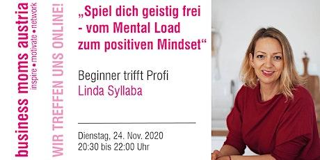 Spiel dich geistig frei - vom Mental Load zum positiven Mindset Tickets