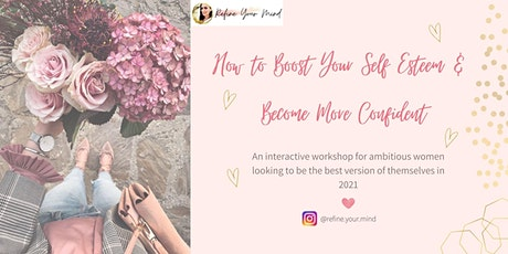 How to Boost Your Self Esteem & Be More Confident tickets