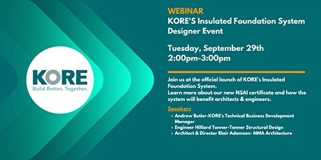 KORE's Insulated Foundation System Designers Event tickets