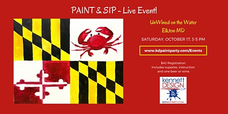 Paint and Sip - Maryland Flag and Crab - LIVE! tickets