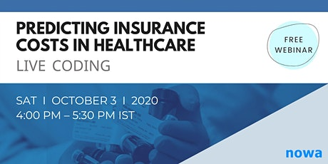 Free Webinar: Predicting Insurance Costs in Healthcare - Live Coding tickets