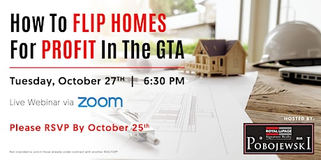 How To Flip Homes For Profit In The GTA tickets