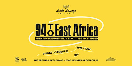 94 To East Africa at The Lake Lounge tickets