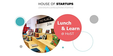 """L&L:""""10 steps to setup your startup in Lux""""-A.Minetti & F. Depireux-Finimmo tickets"""