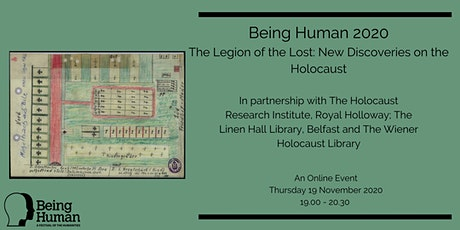 Being Human 2020: The Legion of the Lost: New Discoveries on the Holocaust tickets