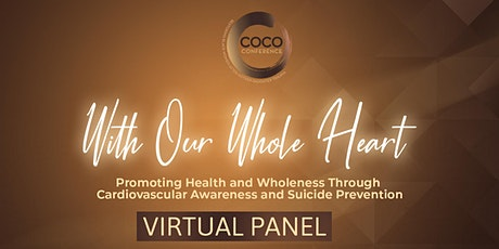 With Our Whole Heart Virtual Health & Wholeness Panel tickets