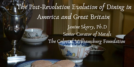 The Post-Revolution Evolution of Dining in America and Great Britain tickets