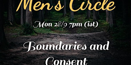 Men's Cirlce- Boundaries and Consent tickets