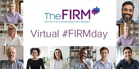 The FIRM's Online Event - Virtualising Your Recruitment Approaches tickets