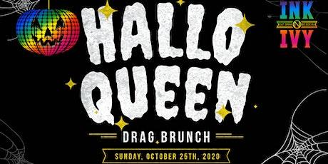 HalloQueen Drag Brunch at Ink N Ivy Greenville tickets