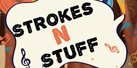 Strokes N Stuff tickets