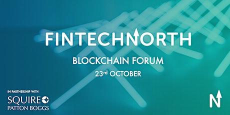 FinTech North Blockchain Forum tickets