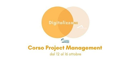 Corsi DigitalizzaMI - Corso Project Management biglietti