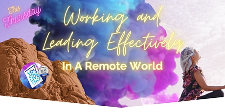 Working and Leading Effectively in a Remote World tickets
