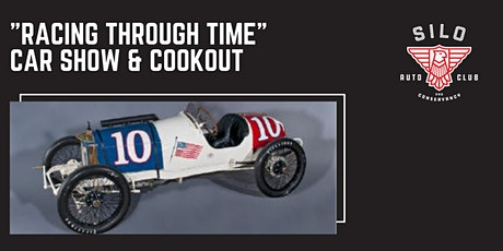 """Racing Through Time"" Car Show & Cookout @ SILO Auto Club and Conservancy tickets"