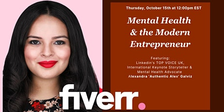 Fiverr Presents: Mental Health & the Modern Entrepreneur tickets