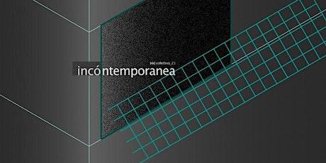 Collettivo_21 - Incó_ntemporanea Festival 2020 biglietti