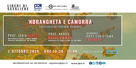 """""""'Ndrangheta e Camorra. Sociologia dei fenomeni criminosi"""" biglietti"""