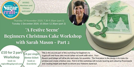 Beginners Christmas Cake Demonstration, Workshop Part 2 Sarah Mason tickets