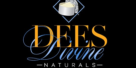 Dee's Divine Natural's 1st Pop Up & Shop Up ! tickets