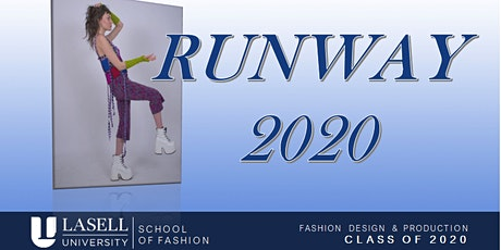 Lasell U School of Fashion RUNWAY 2020 @ Boston Fashion Week AFTER PARTY tickets