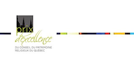 Prix d'excellence du Conseil du patrimoine religieux du Québec 2020 billets