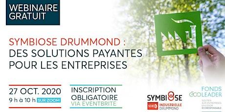 Symbiose Drummond : des solutions payantes pour les entreprises billets