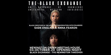 BLACK EXCHANGE : THE NEWINGTON GREEN MEETING HOUSE TAKEOVER tickets