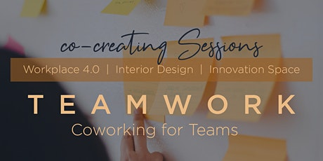 Co-Creating Session #4 | Teamwork - Coworking for Teams Tickets
