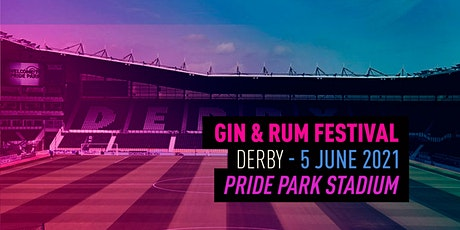 The Gin & Rum Festival - Derby - 2021