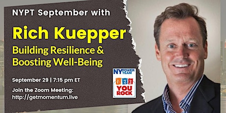 Building Resilience & Boosting Well Being with Rich Kuepper tickets
