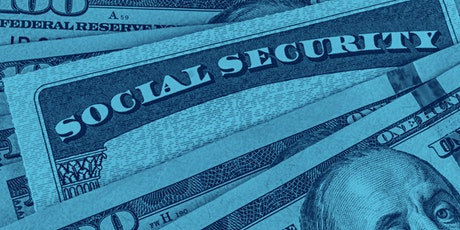Social Security - When Should You Start Receiving Retirement Benefits? tickets
