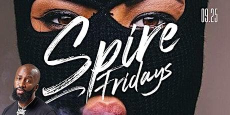 Spire Fridays tickets