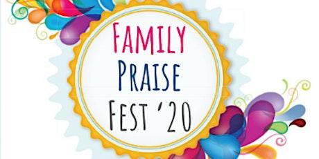 Family Praise Fest 2020 tickets