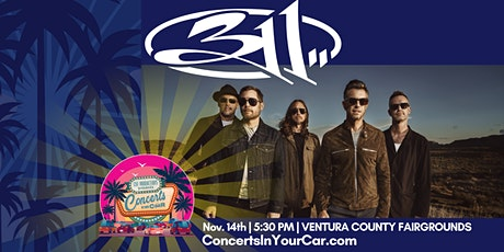 311 -  VENTURA 5:30 PM - Concerts In Your Car - LIVE ON STAGE tickets