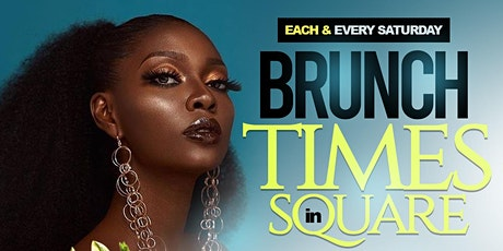 BRUNCH IN TIMES SQUARE (SATURDAYS @ SOHO PARK) #TEAMINNO tickets