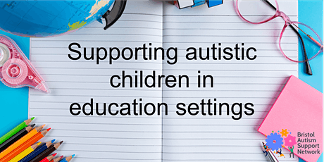 BASN Networking session: Supporting autistic children in education settings tickets