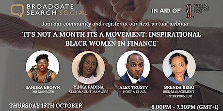 It's not a month its a movement: Inspirational black women in Finance tickets