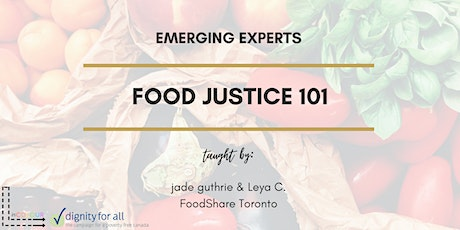 Emerging Experts: Food Justice 101 tickets