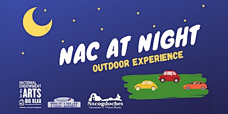 Nights Out in Nac - an Outdoor Experience tickets