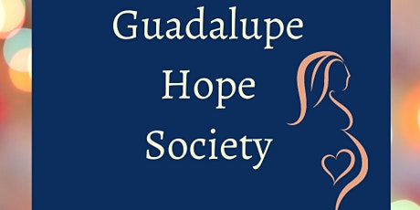 Guadalupe Hope Society Online Benefit and Auction tickets