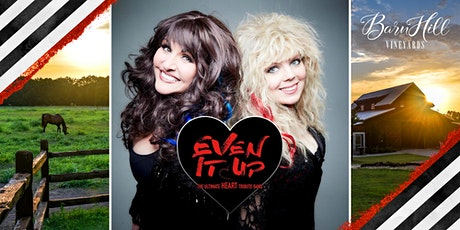 Heart Tribute band Even It Up - Great Texas Wine and HUGE skies! tickets