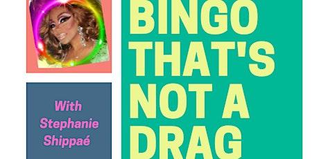 Bingo That's Not a Drag tickets