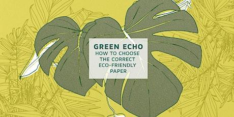 Green Echo | Fedrigoni x Graphic Days® Transitions biglietti