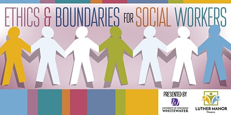 Ethics & Boundaries for Social Workers tickets