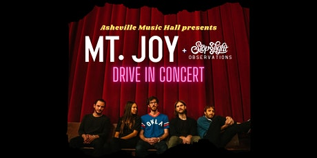 Asheville Music Hall presents Mt. Joy w/ Stop Light Observations - DRIVE IN tickets