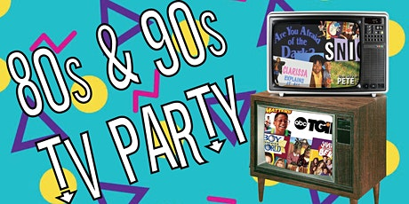 80s & 90s TV Party tickets