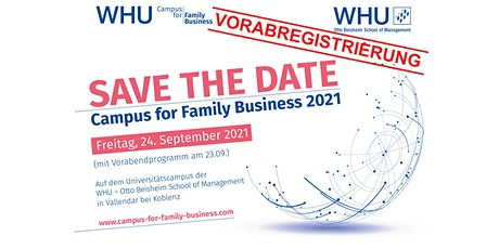 WHU Campus for Family Business 2021 - Vorabregistrierung Tickets